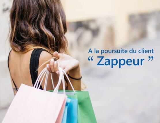 A la poursuite du client « Zappeur » !